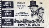 PAINT YOUR WAGON at the SOUTH DEKALB 1 THEATRE in GA. 