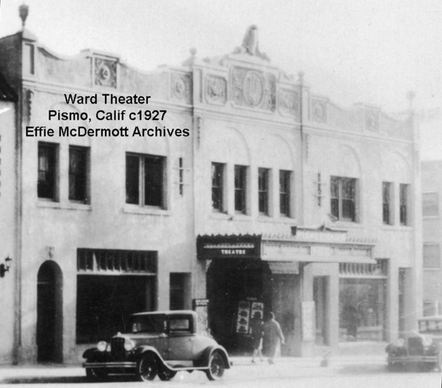 Ward Theater, Pismo Beach, 1927