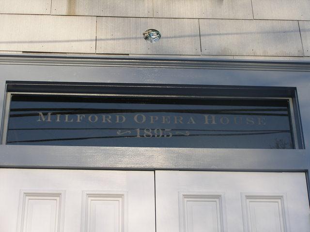Milford Opera House