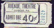 AVENUE Theatre ticket, DuBois, Pennsylvania