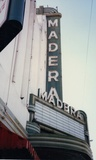 Madera Vertical Sign and Marquee