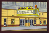 Postcard view, LIBERTY Theatre, Michigan City, Indiana.