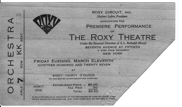 ROXY premiere performance ticket March 11th, 1927