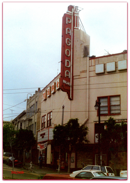 Pagoda Theater© San Francisco CA...Don Lewis