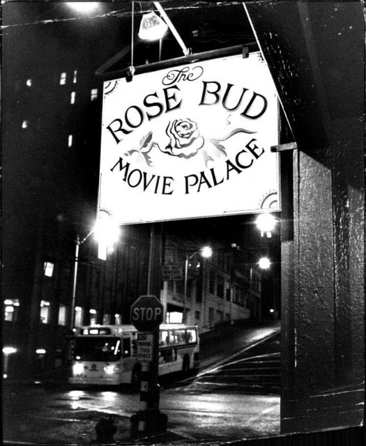 ROSE BUD MOVIE PALACE Theatre; Seattle, Washington, 1978.