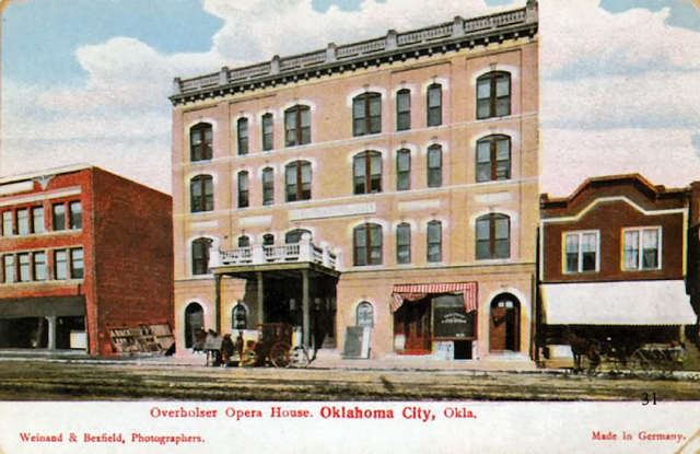 Warner theater Oklahoma City began life as Overholser (Opera House) early 1900's