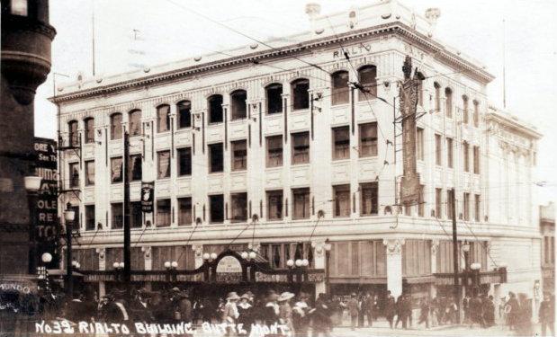 RIALTO Theatre; Butte, Montana.