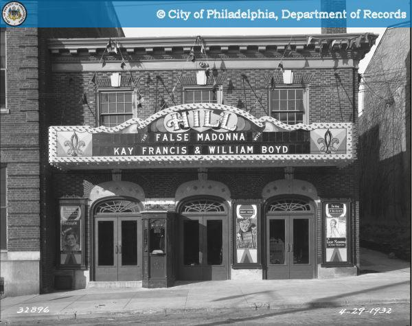 HILL THEATER 8620 Germantown Avenue 1932