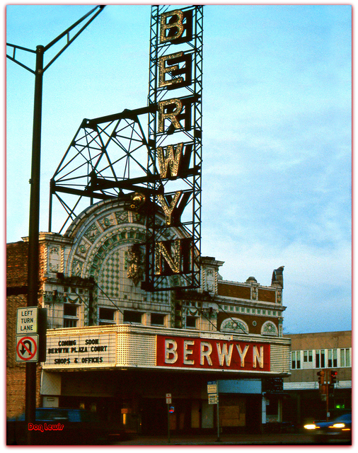 Berwyn Theatre  Berwyn IL 1987...Don Lewis 