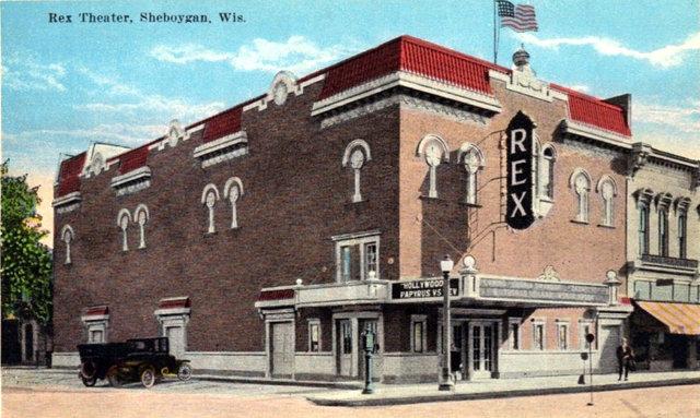 REX Theatre; Sheboygan, Wisconsin.