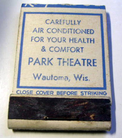 PARK Theatre promotional matchbook; Wautoma, Wisconsin.