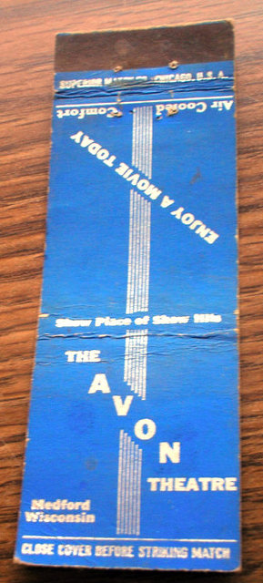 AVON Theatre promotional matchbook; Medford, Wisconsin.