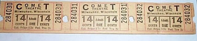 Tickets, COMET Theatre; Milwaukee, Wisconsin.