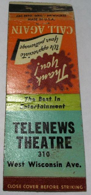 Promotional matchbook, TELENEWS Theatre; Milwaukee, Wisconsin.