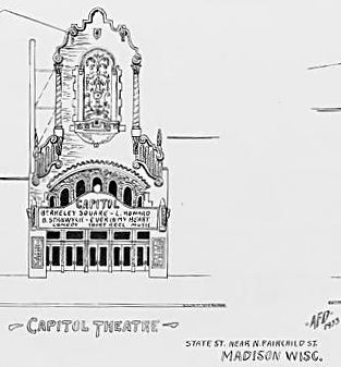 CAPITOL Theatre; Madison, Wisconsin.