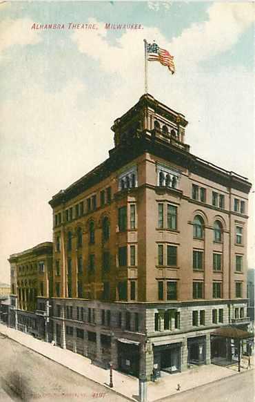 ALHAMBRA Theatre; Milwaukee, Wisconsin.