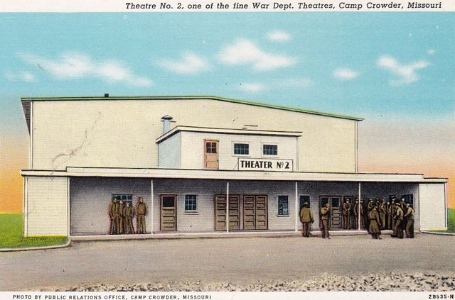 CAMP CROWDER Theatre No. 2; Camp Crowder, Neosho, Missouri.