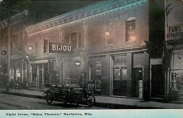 BIJOU Theatre; Marinette, Wisconsin.