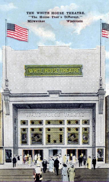 WHITEHOUSE Theatre; Milwaukee, Wisconsin.