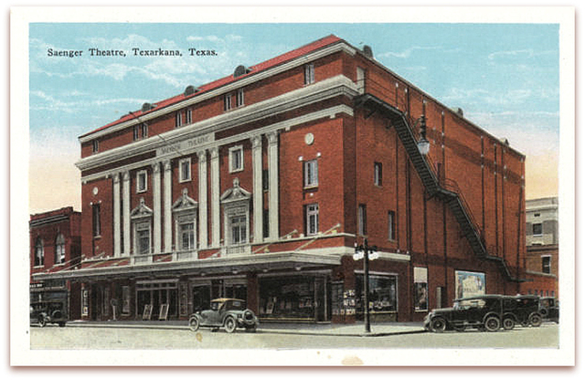 Saenger(Perot) Theatre...Texarkana TX