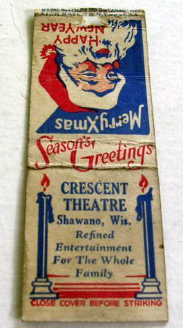 Promotional matchbook, CRESCENT Theatre; Shawano, Wisconsin.