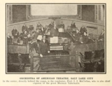 Orchestra of the American Theatre, Salt Lake City, UT in 1914
