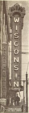Wisconsin Theatre, Milwaukee, WI in 1926 - Electric sign