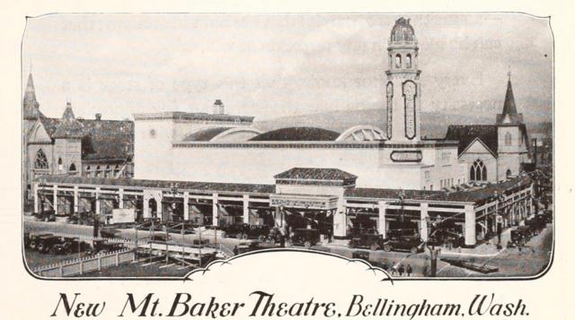Mount Baker Theatre, Bellingham, WA in 1928