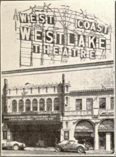 Westlake Theatre, Los Angeles, CA in 1929
