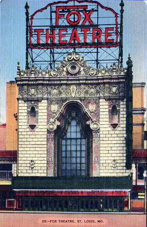 FOX Theatre; St. Louis, Missouri.