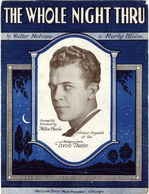 Milton Charles, organist, TIVOLI Theatre, Chicago, Illinois.