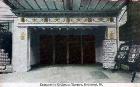 ORPHEUM Theatre; Rockford, Illinois.