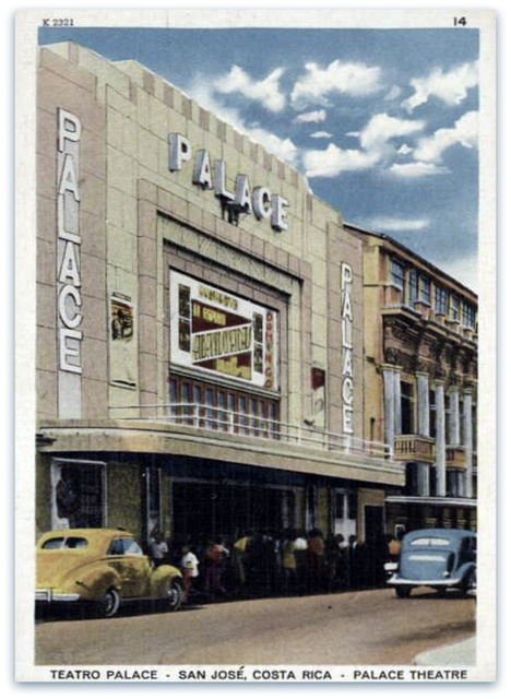 Palace Theatre...San Jose Costa Rica