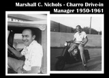 Marshall Nichols - The Charro's first manager