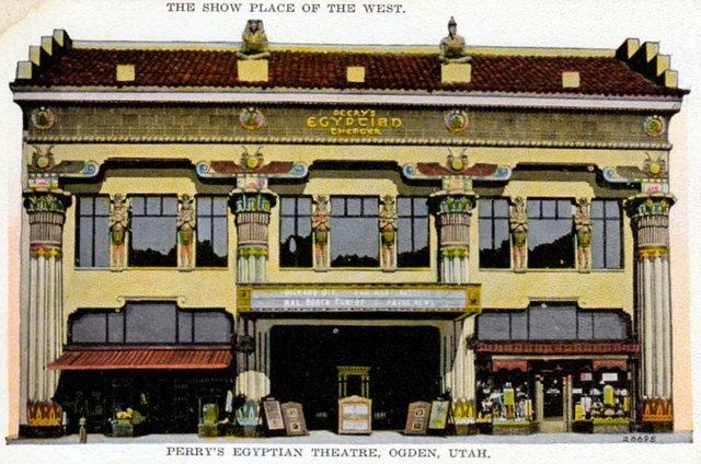 PEERY'S EGYPTIAN Theatre; Ogden, Utah.