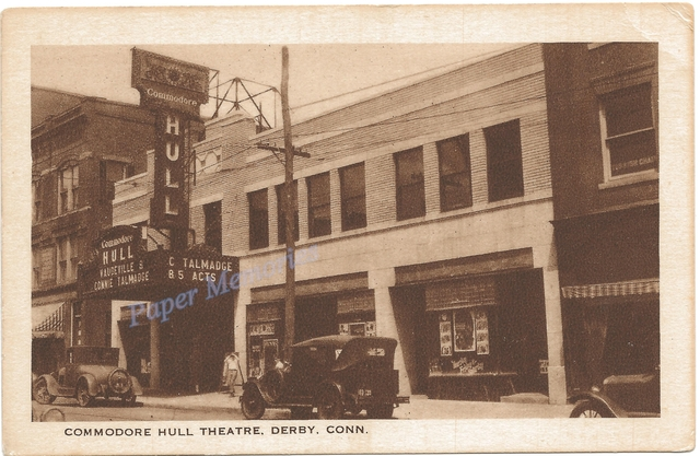 Post card view, Commodore Hull Theatre, Elizabeth St., Derby, CT