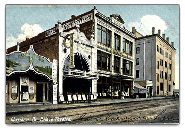 Palace Theatre...Charleroi Pennsylvania