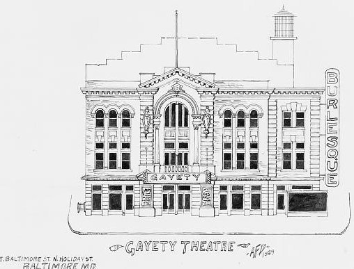GAYETY Theatre; Baltimore, Maryland.