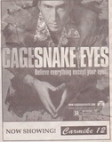 Snake Eyes - Carmike 12 grand opening - August 7, 1998