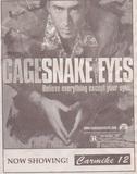 Snake Eyes - Carmike 12 grand opening - August 7, 1998