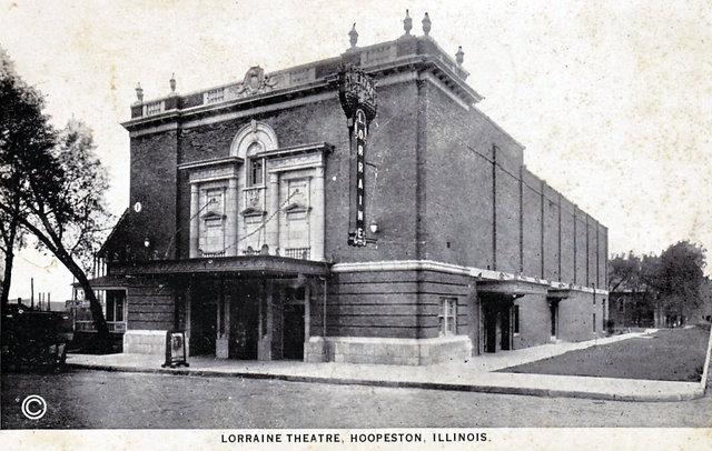 LORRAINE Theatre; Hoopeston, Illinois.