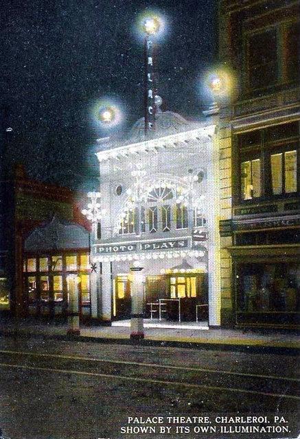 PALACE Theatre; Charleroi, Pennsylvania.