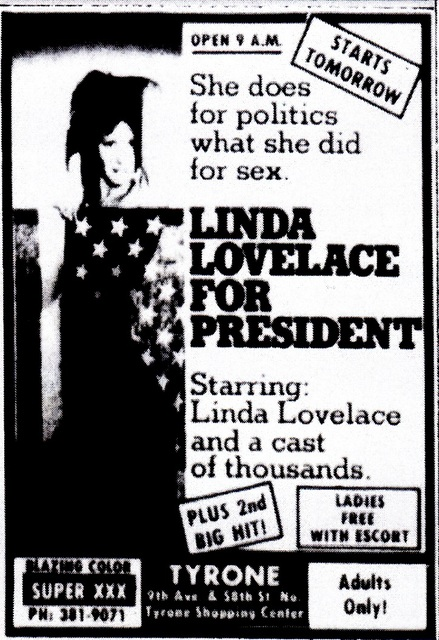 "Tyrone Theatre, St. Petersburg, FL, ""Linda Lovelace for President"""