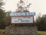 <p>Here's a picture that I took of the Moon Lit Drive-In's marquee from many years ago…Enjoy!!!</p>