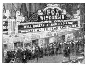 WISCONSIN Theatre; Milwaukee, Wisconsin.