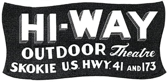 HI-WAY OUTDOOR Theatre; Wadsworth, Illinois.