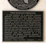 BORDER Theatre; Mission, Texas.