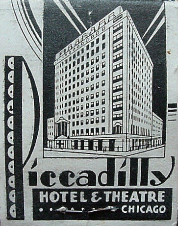 PICCADILLY Theatre; Chicago, Illinois.