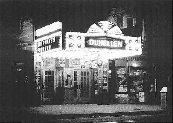 DUNELLEN Theatre; Dunellen, New Jersey.