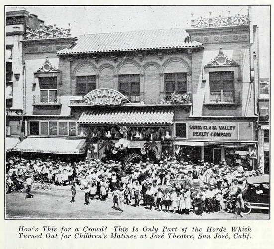 Jose Theatre, San Jose CA in 1922